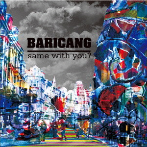 BARICANG/same with you?