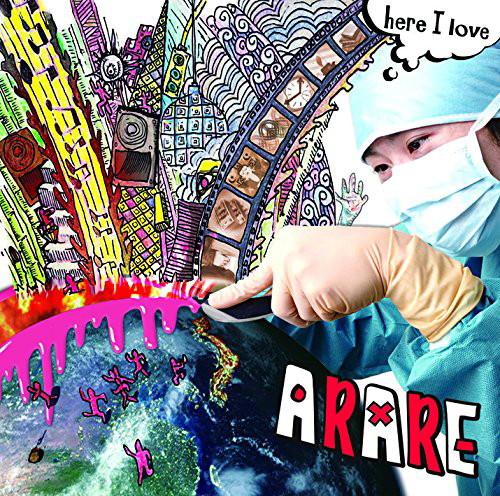 ARARE/here I love