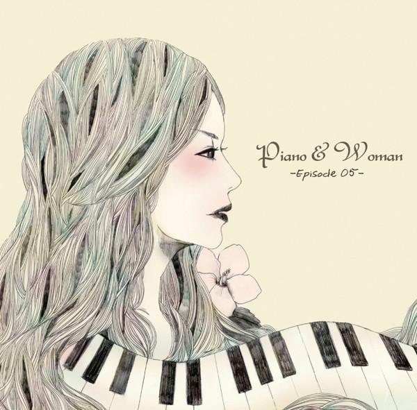 PIANO&WOMAN-Episode 05-