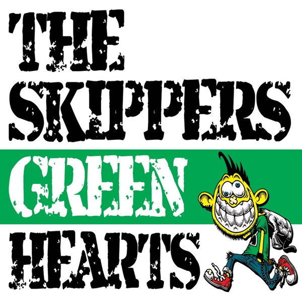 SKIPPERS/GREEN HEARTS