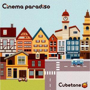 Cubetone/Cinema paradiso