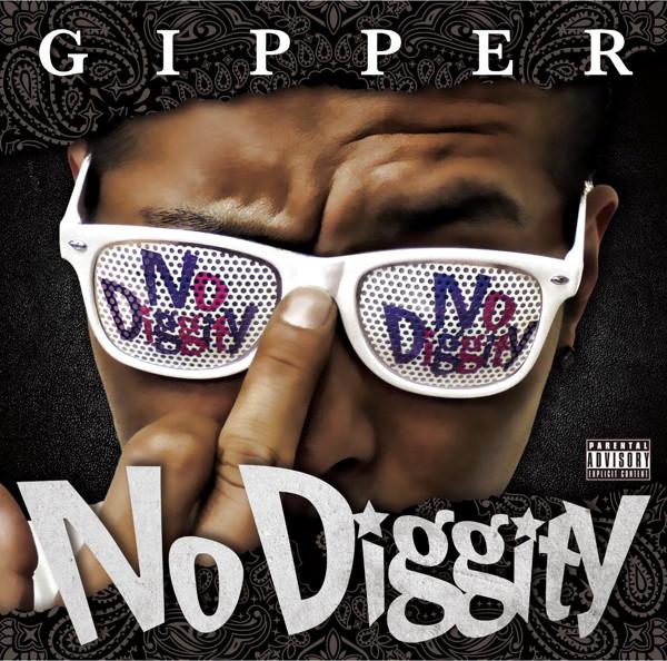 GIPPER/No Diggity
