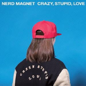 ナードマグネット/CRAZY,STUPID,LOVE