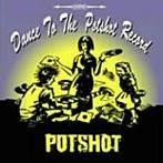 【クリックでお店のこの商品のページへ】POTSHOT/Dance to the POTSHOT record