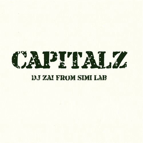 DJ ZAI FROM SIMI LAB/CAPITAL Z