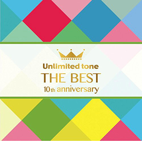 Unlimited tone/Unlimited tone 'THE BEST'-10th anniversary-