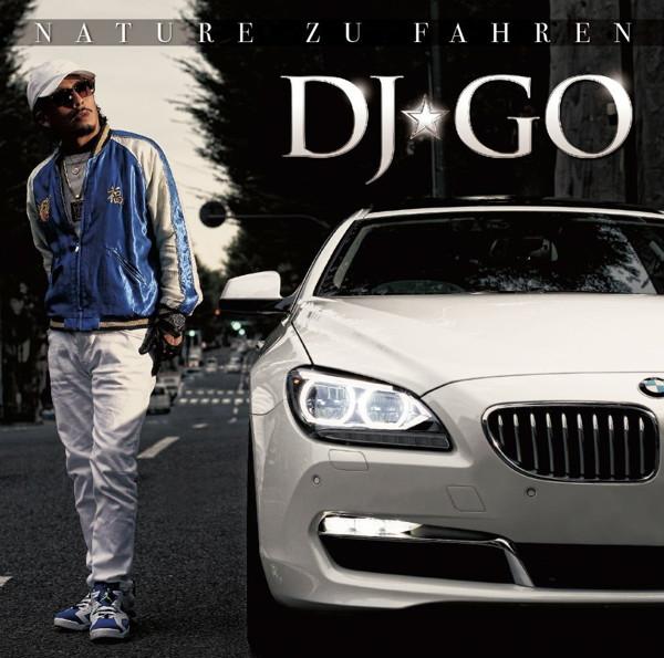DJ☆GO/NATURE ZU FAHREN