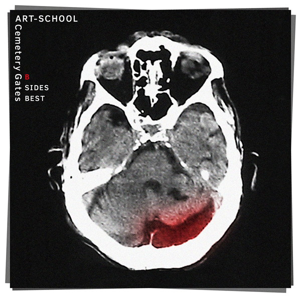 ART-SCHOOL/B SIDES BEST「Cemetery Gates」