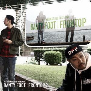 BANTY FOOT/FRONTOP 2