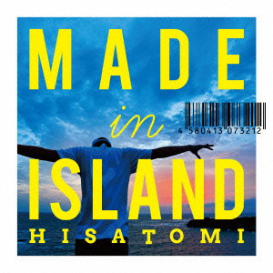 HISATOMI/MADE IN ISLAND