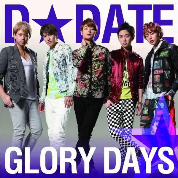 D☆DATE/GLORY DAYS(C)