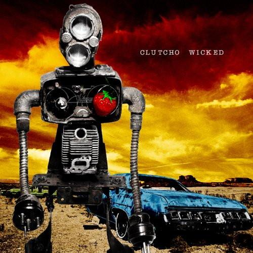 CLUTCHO/WICKED(初回限定盤)(DVD付)