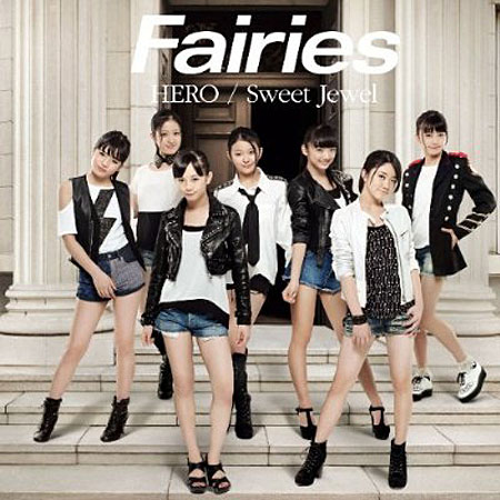 Fairies/HERO/Sweet Jewel(DVD付)