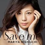 西内まりや Save_me