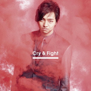 三浦大知/Cry & Fight(MUSIC VIDEO盤)(DVD付)