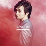 三浦大知 Cry&Fight