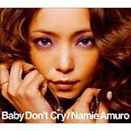 安室奈美恵/Baby Don't Cry