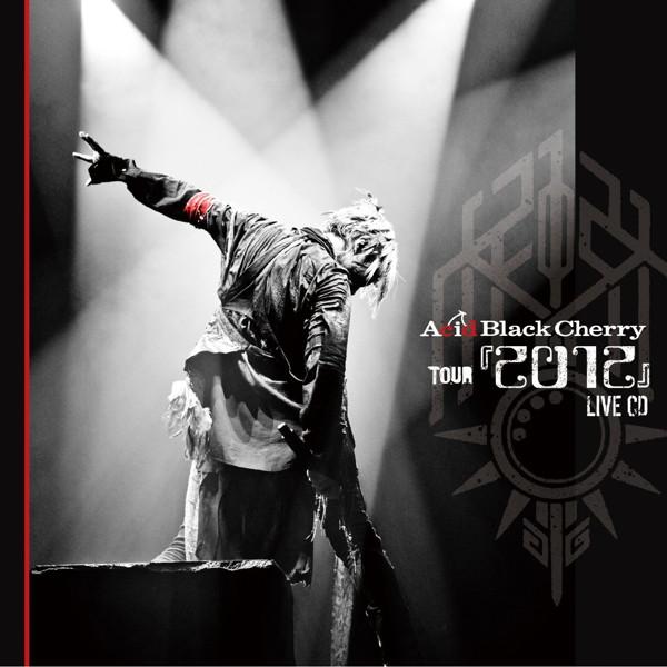 Acid Black Cherry/Acid Black Cherry TOUR「2012」LIVE CD