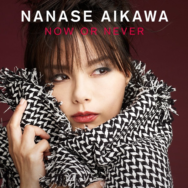相川七瀬/NOW OR NEVER(DVD付)