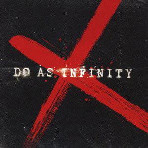 Do As Infinity/Do As Infinity X(DVD付)