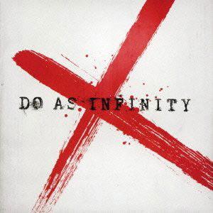 Do As Infinity/Do As Infinity X