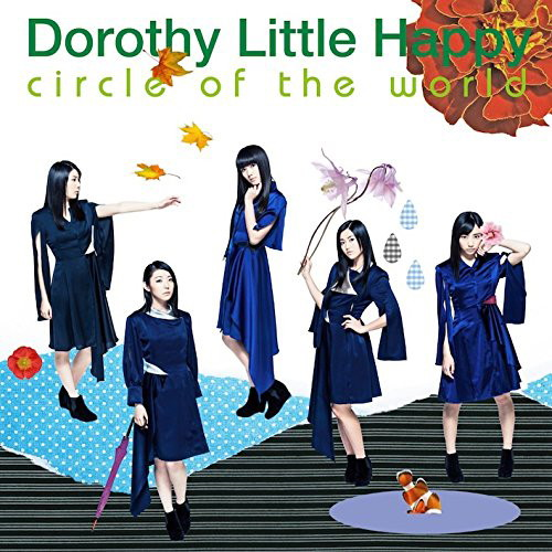 Dorothy Little Happy/circle of the world(Blu-ray Disc付)