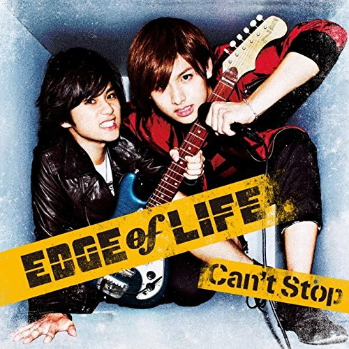 EDGE of LIFE/Can't Stop(初回生産限定)