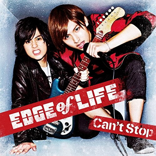 EDGE of LIFE/Can't Stop(DVD付)