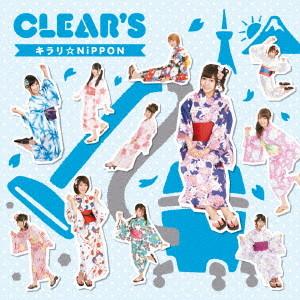 CLEAR'S/キラリ☆NiPPON(タイプA)(初回生産限定盤)