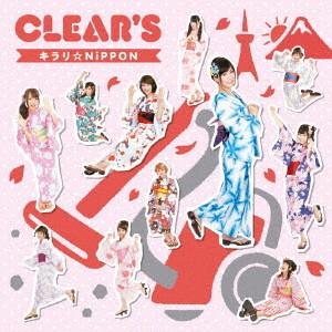 CLEAR'S/キラリ☆NiPPON(タイプB)(初回生産限定盤)