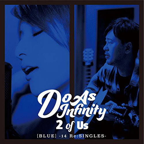 Do As Infinity/2 of Us[BLUE]-14 Re:SINGLES-(DVD付)