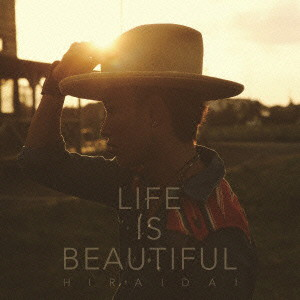 平井大/Life is Beautiful(DVD付)