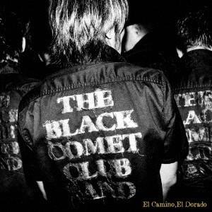 BLACK COMET CLUB BAND/El Camino,El Dorado