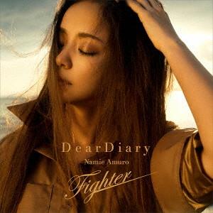 安室奈美恵/Dear Diary/Fighter