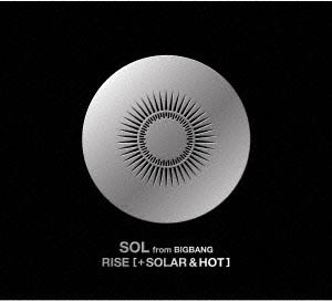 SOL(from BIGBANG)/RISE [+ SOLAR & HOT](DVD付)