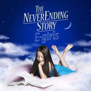 E-Girls/THE NEVER ENDING STORY(DVD付)