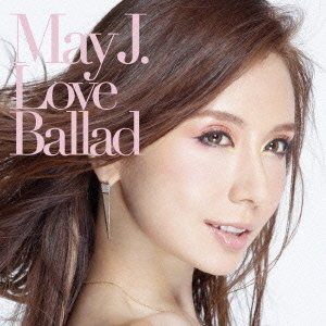 May J./Love Ballad