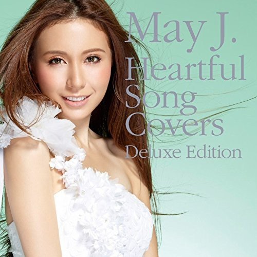 May J./Heartful Song Covers-Deluxe Edition-