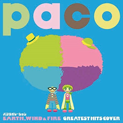 paco/パコラボレーション EARTH,WIND&FIRE GREATEST HITS COVER