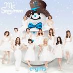 E-Girls(Dream)/Mr.Snowman(DVD付)