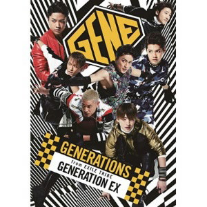 GENERATIONS from EXILE TRIBE/GENERATION EX(Blu-ray Disc付)