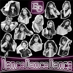E-girls/Dance Dance Dance(DVD付)