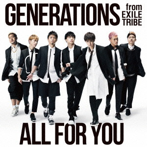 GENERATIONS from EXILE TRIBE/ALL FOR YOU