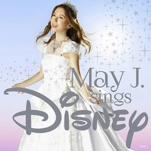 May J./May J.sings Disney
