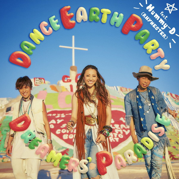 DANCE EARTH PARTY feat.Mummy-D(RHYMESTER)/DREAMERS' PARADISE(DVD付)