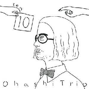 大橋トリオ/10(DVD付)