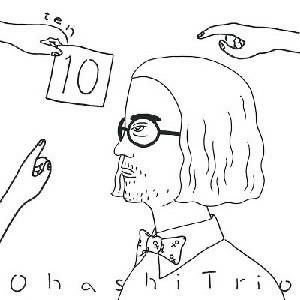 大橋トリオ/10(Blu-ray Disc付)