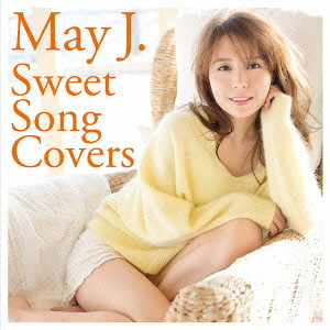 May J./Sweet Song Covers(DVD付)
