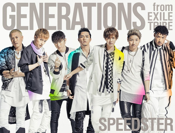GENERATIONS from EXILE TRIBE/SPEEDSTER(初回生産限定盤)(3Blu-ray Disc付)