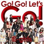 E-girls/Go! Go! Let's Go!(DVD付)